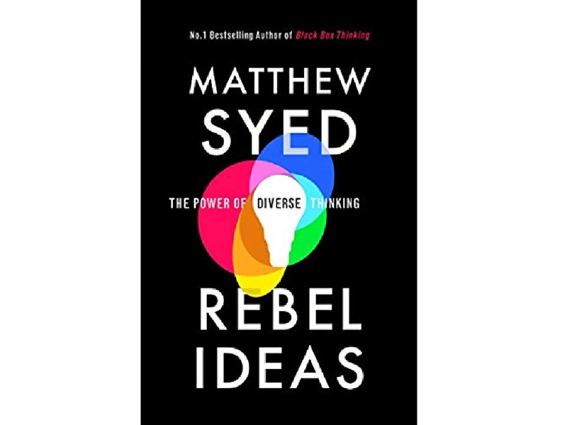 Rebel Ideas by Matthew Syed